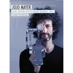 Hudson Music - Jojo Mayer '' Secret Weapons For The Modern Drummer'' Part 2 - Foot Technique