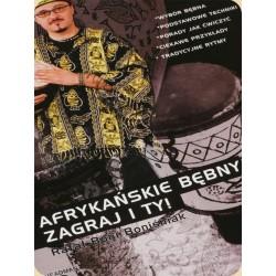 """Rafał Boniśniak """"Afrykańskie bębny - Zagraj i ty"""" - książka + CD"""