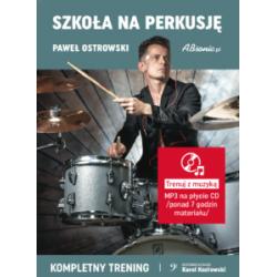 Paweł Ostrowski ˝Kompletny trening˝ Szkoła na perkusję