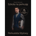 """Paweł Ostrowski Szkoła na perkusję """"Perkusista Stylowy"""" – gatunki – style – covery"""