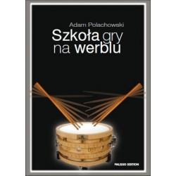 Palisso - Adam Polachowski - ''Szkoła gry na werblu''