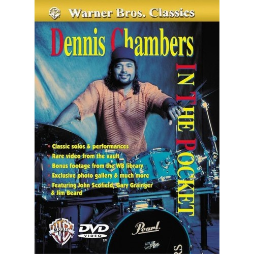 Warner Bros Classics - Dennis Chambers - ''In The Pocket'' DVD