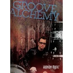 Hudson Music - Stanton Moore - ''Groove  Alchemy'' DVD