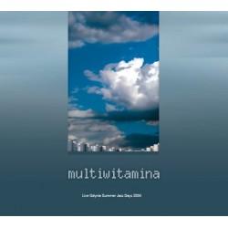 Multiwitamina - ''Live Gdynia Summer Jazz Days 2004 ''