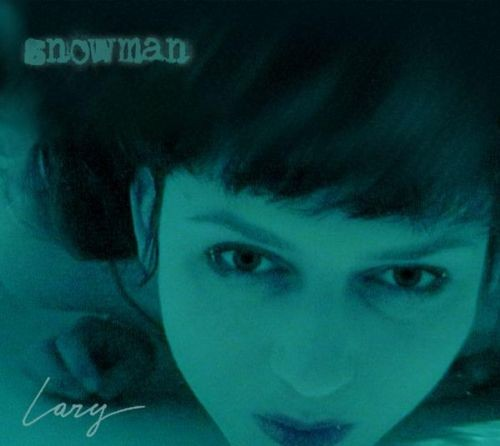 Snowman ''Lazy'' CD
