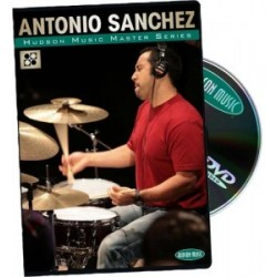Hudson Music - Antonio Sanchez ''Master Series'' DVD