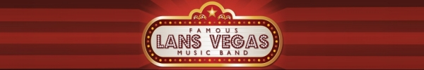 Lans Vegas Famous Music Band