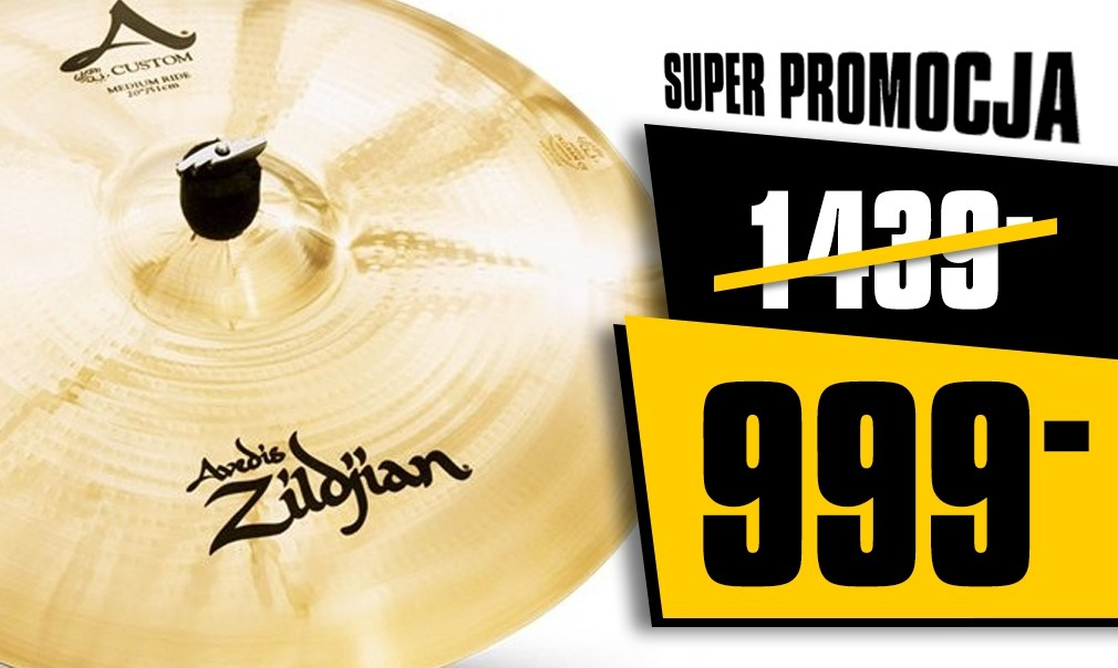 "Zildjian A Custom Ride 20"" za 999 zł!"