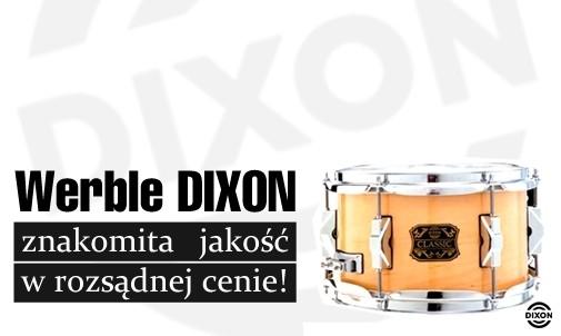 Znakomite i tanie werble Dixon